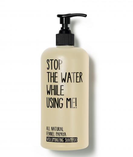 Stop The Water While Using Me! All Natural Fennel Papaya Voluminizing Shampoo