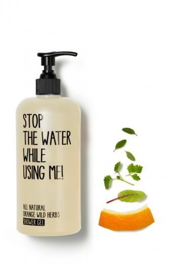 STOP THE WATER WHILE USING ME! Shower Gel All Natural Orange Wild Herbs
