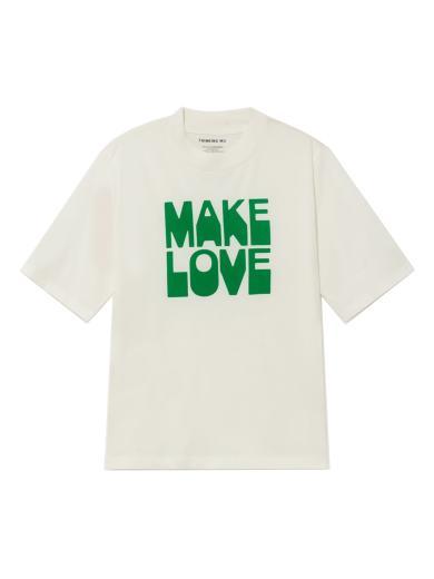 Thinking MU Make Love Mock T-Shirt Make Love
