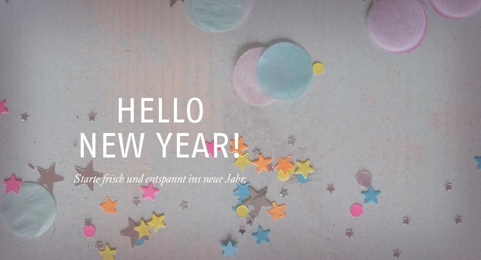 Frisch und entspannt ins neue Jahr!