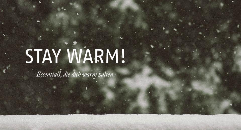 Essentials, die dich warm halten